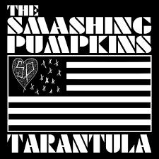 Smashing Pumpkins Tarantula Live by Smashing Pumpkins Pandora