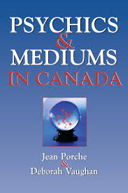 Psychics And Mediums In Canada Kindle Edition