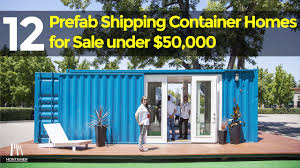 100 Prefab Container Houses 12 Shipping Homes For Sale Under 50000 YouTube