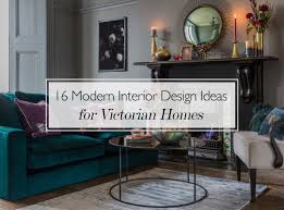 100 Modern Design Homes Interior 16 Ideas For Ising Updating Your Victorian Home Decor