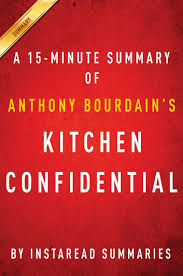 Summary of Kitchen Confidential eBook by Instaread Summaries