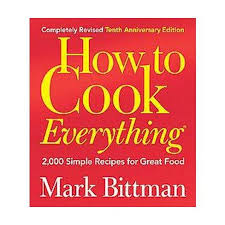 How To Cook Everything 2000 Simple Recipes For Great Food Revised Hardcover Mark Bittman