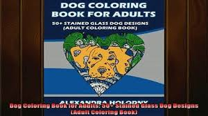 EBOOK ONLINE Dog Coloring Book For Adults 50 Stained Glass Designs Adult READ