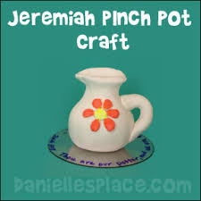 Pinch Pot Craft For Bible Lesson About Jeremiah From Daniellesplace