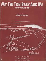 100 Truck Song Great American Book Archive My Ten Ton Baby And Me The