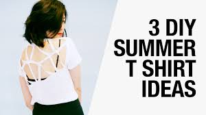 3 Easy DIY Summer T Shirt Ideas Cutouts Racerback Butterfly