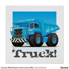 100 Truck Store Custom Kids Giant Construction Mining Dump Poster