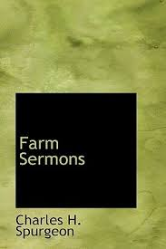 Farm Sermons By Charles Haddon Spurgeon