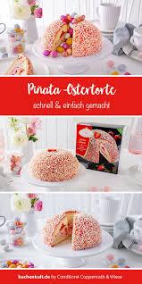 piñata ostertorte torten zu ostern ostertorte torten