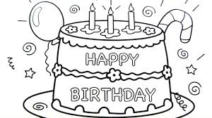 Drawing Happy Birthday Happy Birthday Cake Drawing Pages Coloring Book Fun Art Colours
