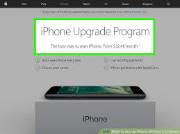 How to Buy an iPhone Without a Contract with wikiHow