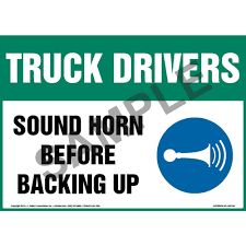 100 Truck Backing Up Sound Drivers Horn Before Sign With Icon