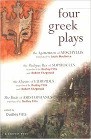 Four Greek Plays Aeschylus Sophocles Euripides Aristophanes Dudley Fitts Louis MacNiece Robert Fitzgerald 9780156327770 Amazon Books