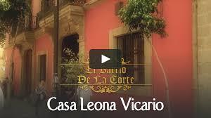 100 Casa Leona Vicario El Barrio De La Corte On Vimeo