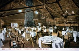 The Dining Room Jonesborough Tn Menu by Old Faithful Inn Dining Room Within Jpg