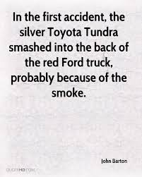John Barton Quotes   QuoteHD Best 25 Ford Truck Quotes Ideas On Pinterest Diesel Trucks Big Lovely Trucks Quotes 7th And Pattison 2017 F150 Truck Features Fordca Pick Up Insurance Online Quote Mania Wallpaper Uhaul Quote Quotes Of The Day Pin By Kim Monzfiesel Homepage Avalon Your St Johns Newfouland And New 2019 Ranger Pickup Revealed At Detroit Auto Show Tom Kulick Quotehd Desert Drags 5th Annual Nationals Photo Image Fords New Super Duty Raises The Bar Business
