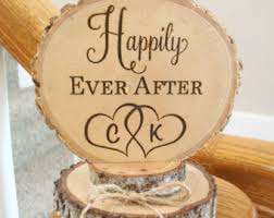 Happily Ever After Wedding Cake Topper Rustic Top Wood Barn