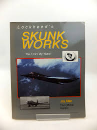 1500 Photo Of LOCKHEEDS SKUNK WORKS THE FIRST FIFTY YEARS Written By Miller Jay Published