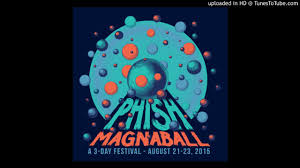 phish bathtub gin magnaball 8 21 15 youtube