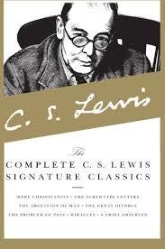 The plete C S Lewis Signature Classics by C S Lewis 2007