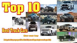 100 Top 10 Best Trucks Truck Cars 2018 Truck Cars 2018 TOP