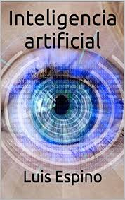 Inteligencia Artificial Spanish Edition By Espino Luis