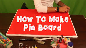 how to make pin board