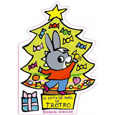 Le Sapin De Noël De Trotro Histoires Livres 47 Ans Livres