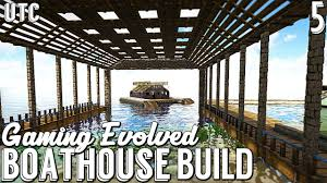100 Boathouse Design Ark Build Structures Plus S Boat House Gaming Evolved Ark W UTC Ep 5