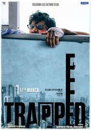 Trapped Movie Poster 3 India Release 2017