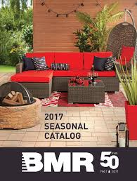 Patio Furniture Under 10000 by Bmr 2017 Seasonal Catalog By Groupe Bmr Issuu