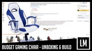 Arozzi Gaming Chair Amazon by Budget Gaming Chair Build Unboxing Review 2 Youtube