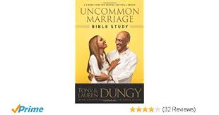 Uncommon Marriage Bible Study Tony Dungy Lauren Nathan Whitaker Stephanie Rische 9781414391991 Amazon Books