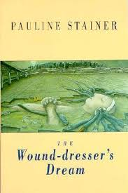 The Wound Dresser Pdf by Download Free The Wound Dressers Dream 9781852243708 By Pauline