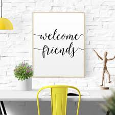 WELCOME SIGN GIFT Welcome Friends Home Decor Apartment House Warming Foyer Wall Art