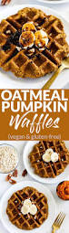 Easy Pumpkin Pancake Recipe by Vegan Oatmeal Pumpkin Waffles Gluten Free Emilie Eats
