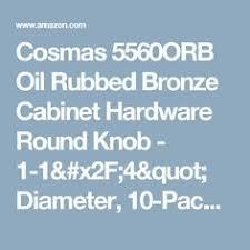 Cosmas Oil Rubbed Bronze Cabinet Pulls by Item Image Krol Raub Kitchen Pinterest Cabinet Hardware Oil