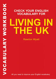 Tortilla Curtain Book Pdf by Check Your English Vocabulary For Living In The Uk 071367914x 6053