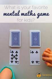What Is Your Favorite Mental Maths Game For Kids