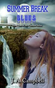 Summer Break Blues The Clanless Book 2 By Campbell JA