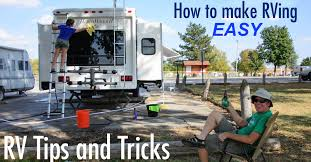 RV Tips And Tricks For Making RVing The Life Easy