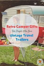 100 Restored Retro Campers For Sale Camper Gifts For People Who Love Vintage Travel Trailers RV Hive