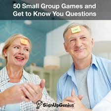 50 Small Group Games And Get To Know You Questions Build Community
