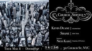 100 Duane Nyc RA Yesyay Church Service Kevin Shane Nico Kass At Macao