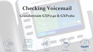 How To Check Voicemail On The Grandstream GXP2140 & GXP2160 VoIP ... Voicemail Voip Telecommunications Netgear Dvg1000 With Voice Mail Adsl2 Wifi 4port Router Ios 10 New Features Phone Contacts Api Portal And Password Reset Youtube How To Your Password Check Voicemail On The Grandstream Gxp2140 Gxp2160 Configuring An Spa9xx Phone For Service Cisco One Shoretel Ip480 8line Voip Visual Office Telephone 4 Ivr Example Aaisp Support Site Information Technology Washington To Leave Retrieve Msages Tutorial