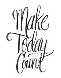 Make Today Count By Matthew Taylor Wilson Inspirational Quote Word Art Print Motivational Poster Black White Motivationmonday Minimalist Shabby Chic Fashion