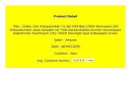 new gr4tec 10er einbaustrahler 7w set ip44 bad 2700k