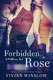 Forbidden Rose Wildflowers Book 2 By Winslow Vivian