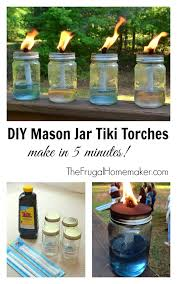 Citronella Oil Lamps Torches by Diy Mason Jar Tiki Torches 5 Minute Project