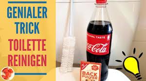 genialer trick toilette reinigen mit cola und backpulver wc mühelos sauber machen